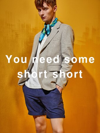You need some short shorts